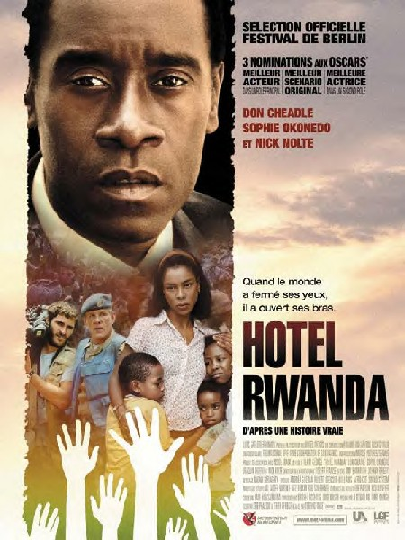 [ FILM INTEGRAL ] Hotel rwanda - Histoire vraie