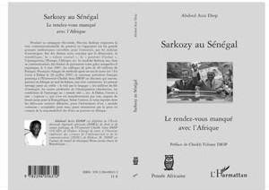 « SARKOZY AU SENEGAL : LE RENDEZ-VOUS MANQUE »: Aziz Diop « démonte » Sarko et parle de la « fraude » de Wade