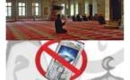 Alerte : Les téléphones portables dictent leur loi dans les Mosquées et non au Tribunal !!! Par Serigne Babcar Dieng
