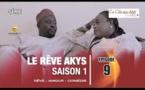 Le Rêve Akys – Episode 9