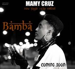 Mamy Cruz  révèle son nouveau single officiel  « Bamba »